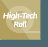 High tech roll