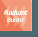 Radiant burner